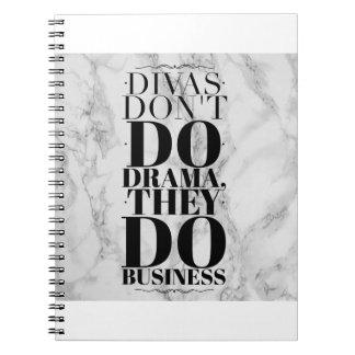 Divas Dont Do Drama, They Do Business Notebook