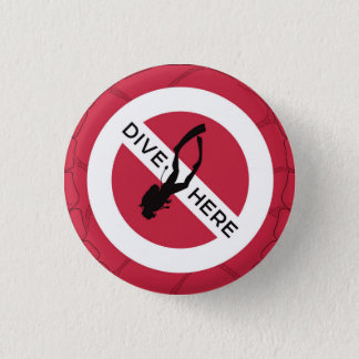 Dive Here 3 Cm Round Badge