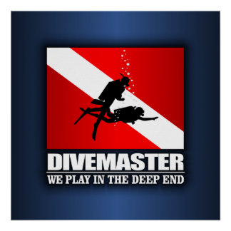 Divemaster Deep End Posters