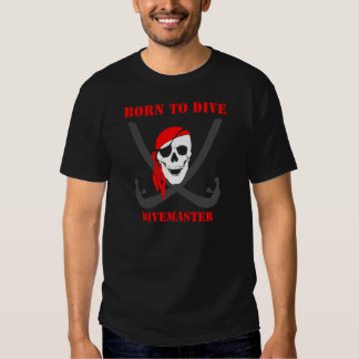 Divemaster's Born to Dive T Shirt