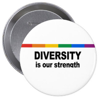 Diversity is a strength 10 cm round badge