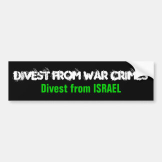 DIVEST FROM WAR CRIMES, Divest from Israel Bumper Sticker