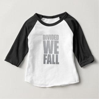 DIVIDED WE FALL BABY T-Shirt