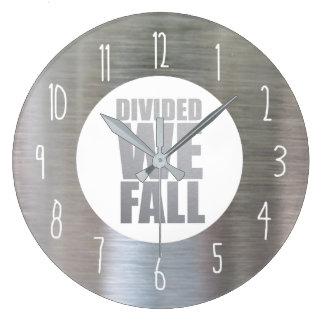 DIVIDED WE FALL LARGE CLOCK