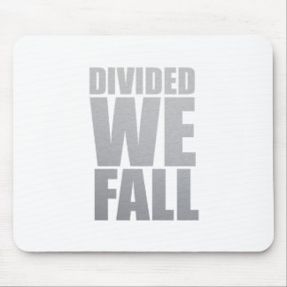 DIVIDED WE FALL MOUSE PAD