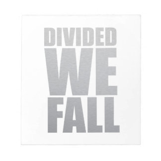 DIVIDED WE FALL NOTEPAD