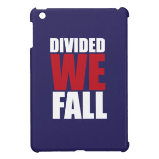 Divided We Fall Patriotism Quotes iPad Mini Case