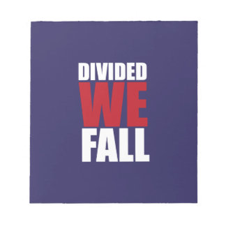 Divided We Fall Patriotism Quotes Notepad