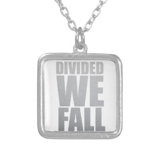 DIVIDED WE FALL SILVER PLATED NECKLACE