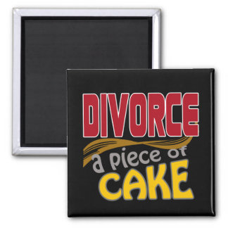 Divorce - Piece of Cake Magnets
