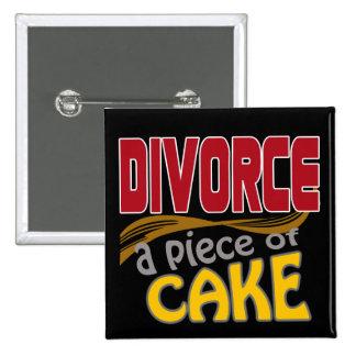 Divorce - Piece of Cake Pinback Buttons