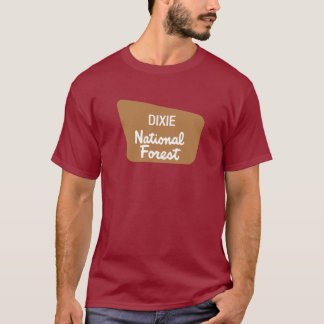 Dixie National Forest (Sign) T-Shirt
