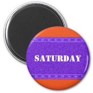 DIY - Add your own text or sign: example weekday 6 Cm Round Magnet