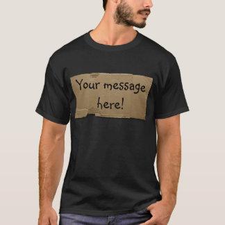 DIY cardboard sign T-Shirt