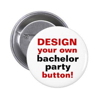 DIY Design Your Own Bachelor Party Button Pin