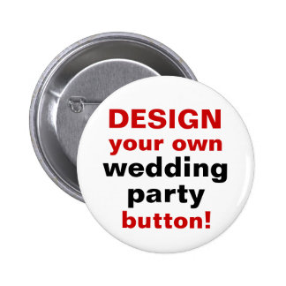 DIY Design Your Own Wedding Party Button Pin