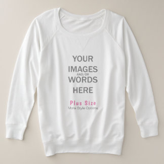 DIY Plus Size (Print Front and/or Back) - Plus Size Sweatshirt