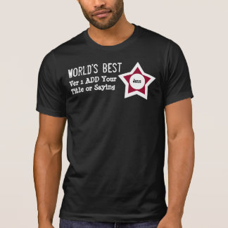 DIY World's Best Add ROLE SAYING RED BLACK V01AA T-Shirt