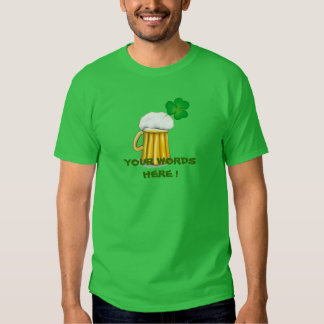 DIY - WRITE YOUR WORDS CUSTOMIZABLE ST PATRICK TSHIRT