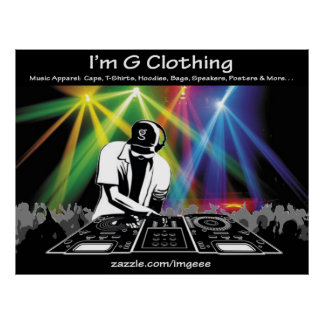DJ Poster from I'm G Clothing