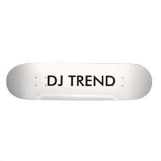 DJ TREND SKATEBOARD