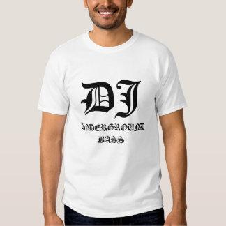 DJ, UNDERGROUND BASS SHIRTS