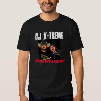 DJ X-Treme 3, DJ X-TREME, SPECTACULAR SHAWN & M... Tshirts