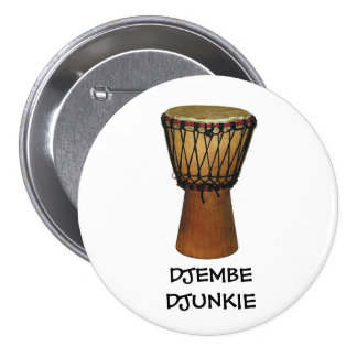 DJEMBE DJUNKIE button/pin badge