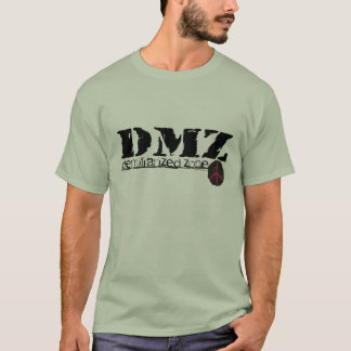 DMZ Demilitarized Zone no war no h8 no man's land T-Shirt