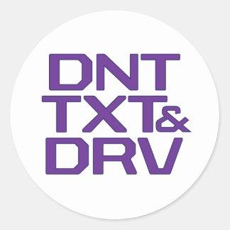 DNT TXT & DRV ROUND STICKER