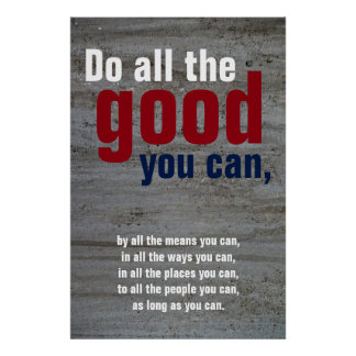Do all the good you can Motivational Quote Wall Poster