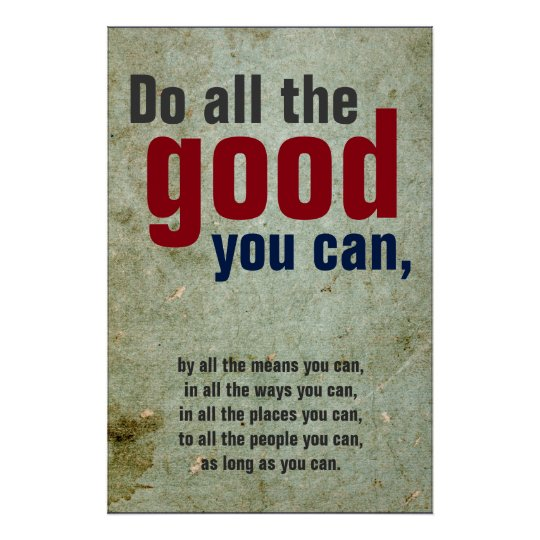 Do all the good you can Vintage Motivational Quote Poster