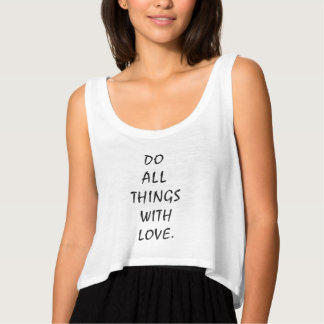 Do All Things With Love Flowy Crop Singlet