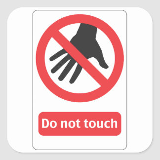 DO emergency touch sign Square Sticker