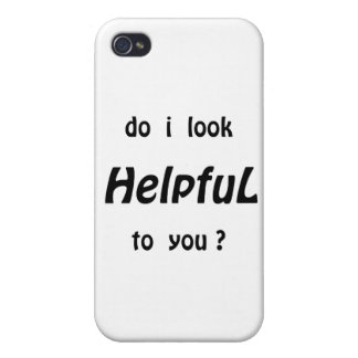 Do I look helpful to you? iPhone 4 Covers