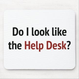 Do I Look Like The Help Desk? Mouse Pad