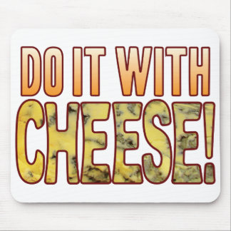 Do It Blue Cheese Mouse Pad