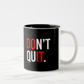 DO IT - DON'T QUIT -   Training Fitness -.png Two-Tone Mug