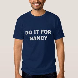 DO IT FOR NANCY TSHIRT