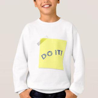 Do it! sweatshirt
