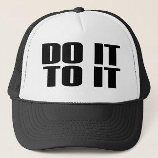 DO IT TO IT Trucker Cap