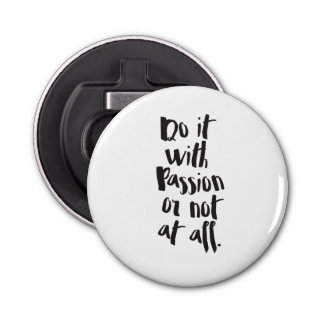 """Do It With Passion Or Not At All""  Quote"