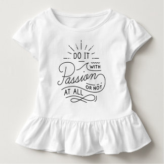 Do it with Passion Quote | Ruffle Tee