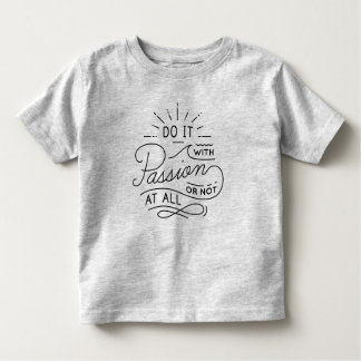Do it with Passion Quote   Shirt