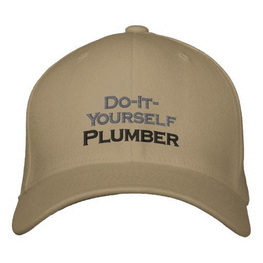 Do It Yourself Plumber Embroidered Baseball Caps