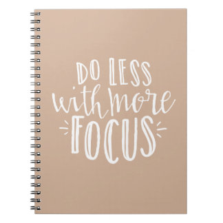 Do Less Quote CUSTOM COLOR Notebook