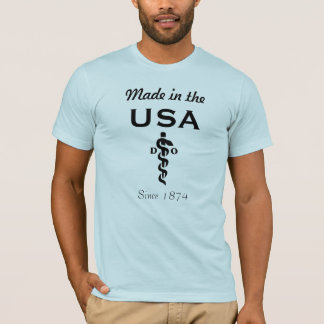 DO: Made in the USA Since 1874 T-Shirt