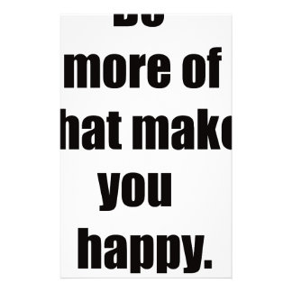 do more of what makes you happy2 stationery