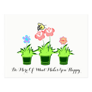 """""""Do More Of What Makes You happy""""Postcard Postcard"""