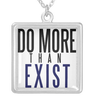 Do More Than Exist Square Pendant Necklace